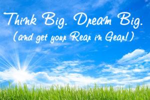 Think Big. Dream Big.