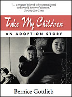Take My Children by Bernice Gottlieb