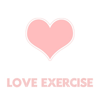 I Love Exercise!