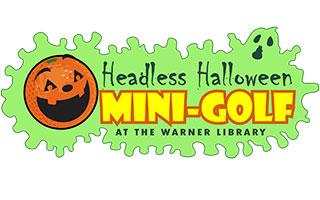 Haunted Halloween Mini Golf at Warner Library